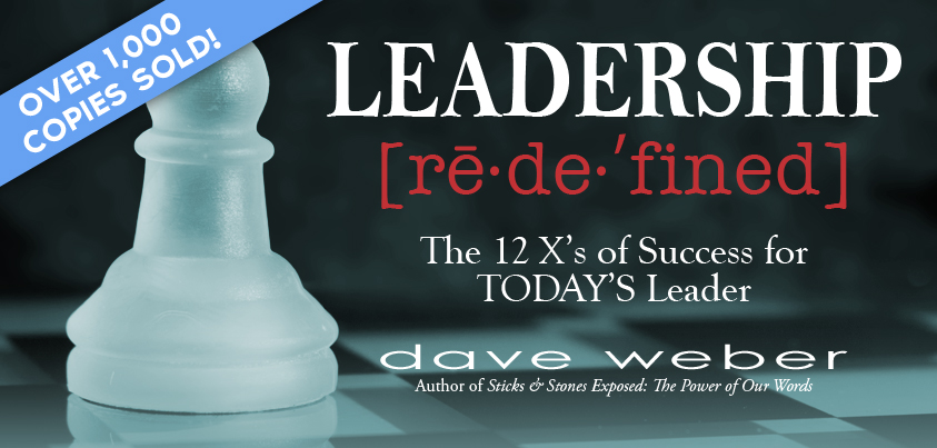 Leadership Redefined by Dave Weber - over 1,000 books sold